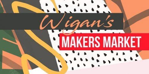 Wigan Makers Market Makers-500x250